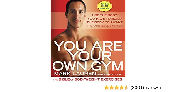 You are your own gym the bible of bodyweight exercises kindle