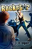 Rockstar [large Print], J. M. Snyder, 1452879206