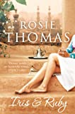Iris and Ruby by Rosie Thomas front cover