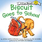 Biscuit Goes to School Audiobook by Alyssa Satin Capucilli, Pat Schories Narrated by Kathleen McInerney