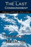 The Last Commandment, Terrance Milem, 1499212275