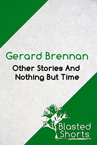 book cover of Other Stories And Nothing But Time