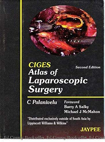 CIGES Atlas of Laparoscopic Surgery: Published by Jaypee Brothers Medical Publishers (P) Ltd.