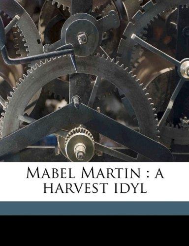 Mabel Martin: a harvest idyl PDF