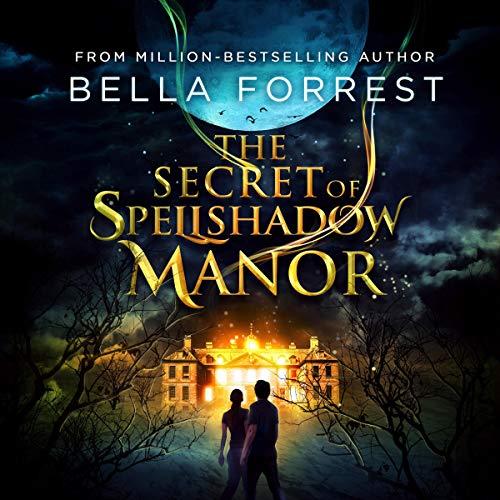 Pdf Fantasy The Secret of Spellshadow Manor: The Secret of Spellshadow Manor Series, Book 1