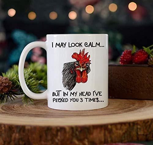 (Farmer Gifts I May Look Cam But In My Head I've Pecked You 3 Times Funny Mug 11 oz Gift Mug Coffee Mug)
