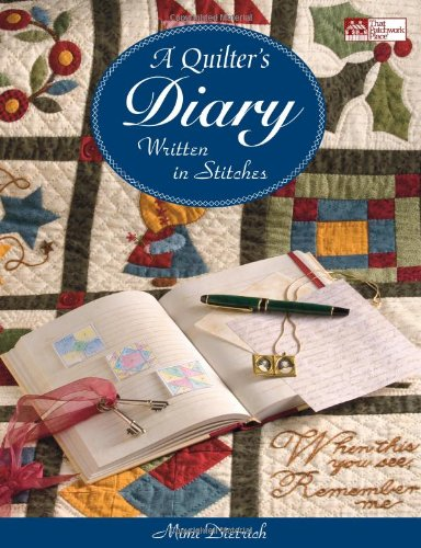 Quilter's Diary, A: Written in Stitches