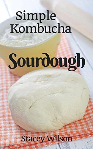 Simple Kombucha Sourdough (Kefir And Allergies)