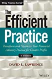 The Efficient Practice, David L. Lawrence, 111873503X