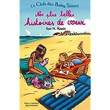 CLUB DES BABY-SITTERS (LE) T.01 : NOS PLUS BELLES HISTOIRES DE COEUR