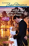 The Scandal and Carter O'Neill, Molly O'Keefe, 0373784082