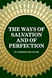 The Ways of Salvation and of Perfection