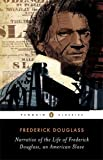 Narrative of the Life of Frederick Douglass, an American Slave (Penguin Classics) Updated edition by Douglass, Frederick (2014) Paperback
