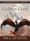 The Golden Cord, Paul Genesse, 1594146594