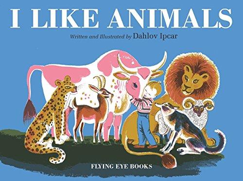 I Like Animals (Dahlov Ipcar Collection) from Ipcar Dahlov