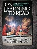 On Learning to Read, Bruno Bettelheim and Karen Zelan, 0394711947
