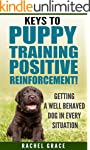 Keys to Puppy Training Positive Reinf...
