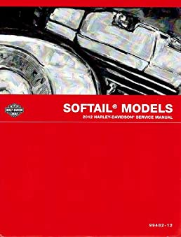 2012 harley davidson softail models service manual part number rh amazon com 2014 harley service manual 2012 harley service manual pdf