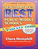 New York City's Best Public Middle Schools, Clara Hemphill, 0807749109