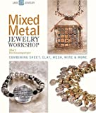 Mixed Metal Jewelry Workshop, Mary Hettmansperger, 1600595154