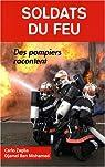 Pompiers, soldats du feu par Zaglia