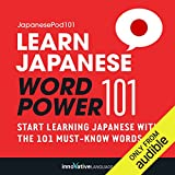 Learn Japanese: Word Power 101: Absolute Beginner Japanese #1