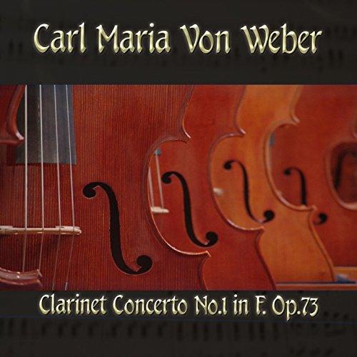 Carl Maria von Weber: Clarinet Concerto No. 1 in F, Op. 73