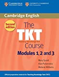 img - for The TKT Course Modules 1, 2 and 3 book / textbook / text book