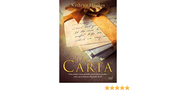 LA CARTA (Spanish Edition) - Kindle edition by Kathryn Hughes. Literature & Fiction Kindle eBooks @ Amazon.com.