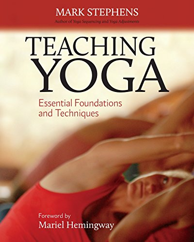 Teaching Yoga: Essential Foundations and Techniques from Mark Stephens