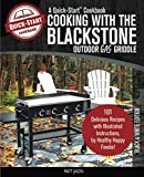 img - for Cooking With The Blackstone Outdoor Gas Griddle, A Quick-Start Cookbook: 101 Delicious Grill Recipes with Illustrated Instructions, from Healthy Happy Foodie! (B/W Edition) book / textbook / text book
