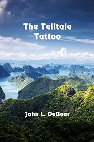 The Telltale Tattoo by [DeBoer, John L.]
