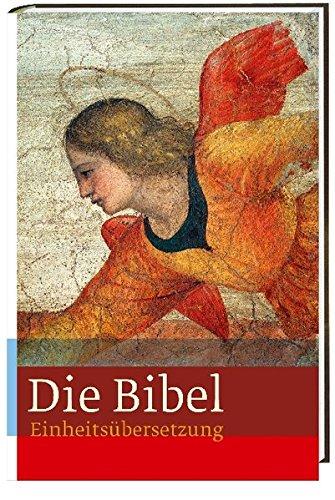 Die Bibel: mit Bildern von Engeln. Einheitsübersetzung. Gesamtausgabe