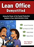 Lean Office Demystified - (Lean Office Demystified II is NOW Available!)