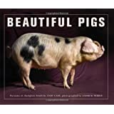 Beautiful Pigs: Potraits of Fine Breeds