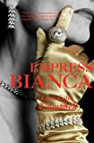 Empress Bianca, Lady Colin Campbell, 0955350700