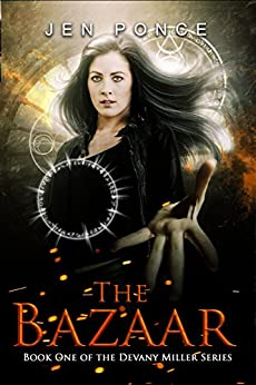 THE BAZAAR (Devany Miller Book 1) by [Ponce, Jen]