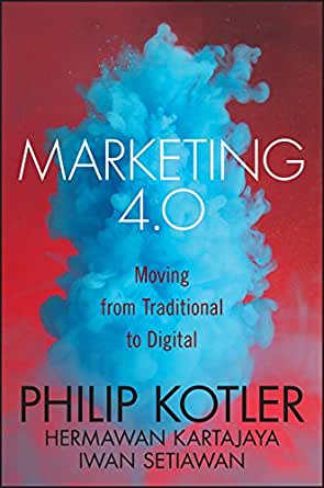 Marketing 4.0: Moving from Traditional to Digital (English Edition ...
