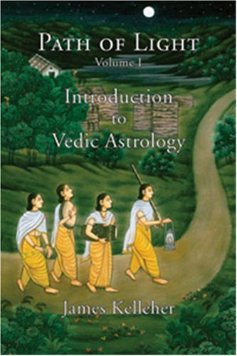 Path of Light, Vol. 1: Introduction to Vedic Astrology