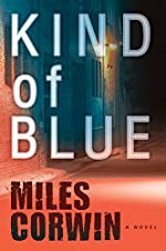 Kind of Blue (An Ash Levine Thriller Book 1)
