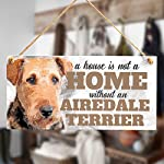 "Meijiafei A House is Not A Home Without an Airedale Terrier - Cute Airedale Terrier Dog Sign/Plaque for Airedale Terrier Gifts 10""x5"" 5"