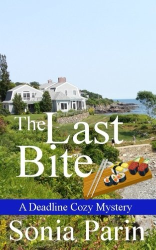 The Last Bite (A Deadline Cozy Mystery) (Volume 4)