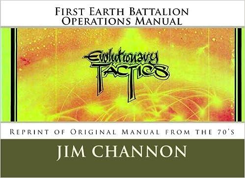 First Earth Battalion Operations Manual: Reprint of Original Manual
