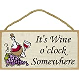 Wood Sign-Plaque-It's Wine O'Clock Somewhere