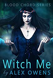 Witch Me (Blood Chord Book 3)