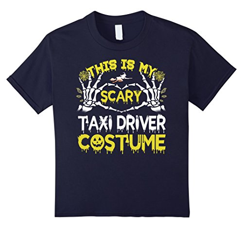 Taxi Driver Halloween Costumes (Kids This is my scary Taxi Driver costume Halloween T-shirt 12 Navy)
