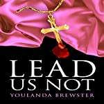 Lead Us Not | Youlanda Brewster