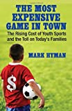 The Most Expensive Game in Town, Mark Hyman, 0807001368