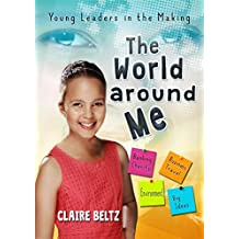 The World Around Me: Young Leaders in the Making