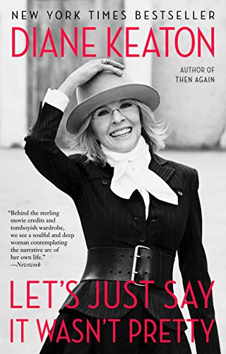 Book Cover: Let's Just Say It Wasn't Pretty